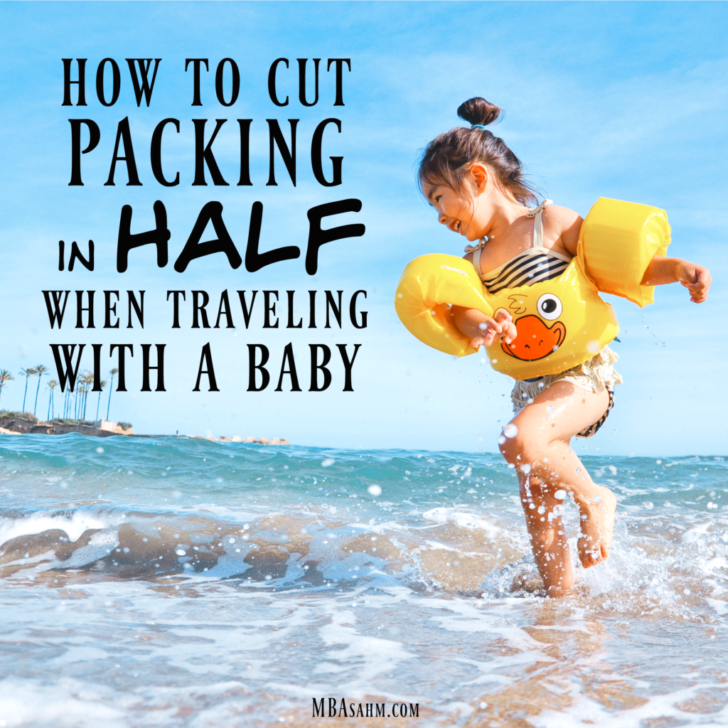 Traveling with a baby is no easy task, but you'd be shocked how much you can cut down on packing if you know what to do!