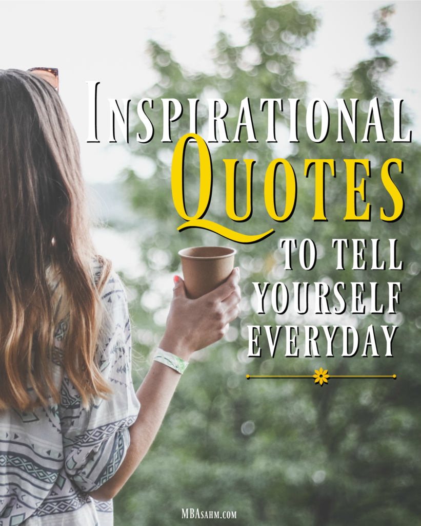These inspirational quotes will provide the perfect motivation to get you through the day. Whether you're looking for parenting inspiration, entrepreneurial inspiration, or career inspiration, these are for you!