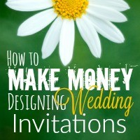 One of my all-time favorite ways to make money is to design wedding invitations! It's easy, fun, and an amazing way to get the flexibility you crave. Here's how to do it!
