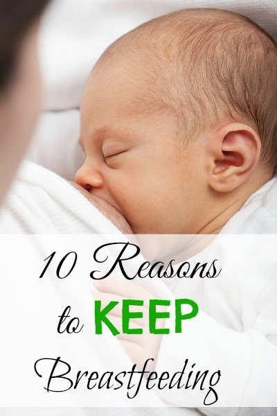 10 Reasons to Keep Breastfeeding