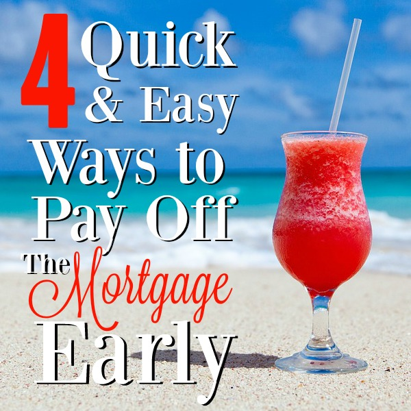 If you've ever considered paying off your mortgage early, you've got to incorporate different methods to make it happen. Here are 4 ways that can help achieve your goal of being debt-free!