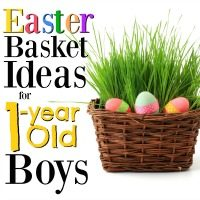 Easter Basket Ideas for 1 Year Old Boys