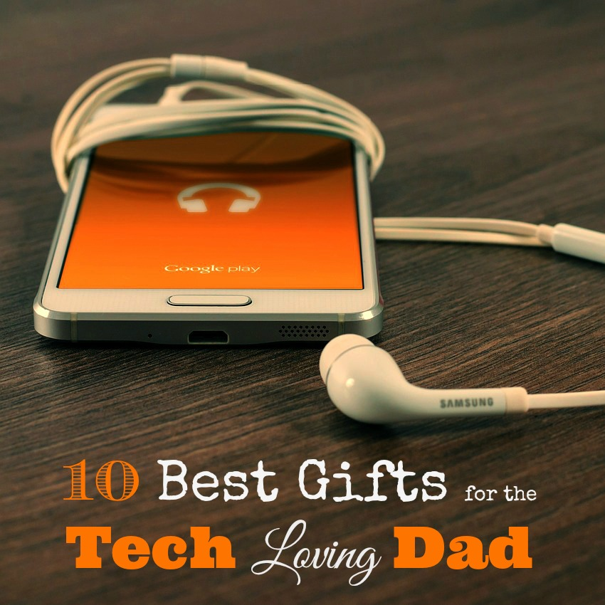 Figuring out what to buy a dad can be the hardest thing ever, but they all LOVE tech gadgets! Here's a great list to get you started.