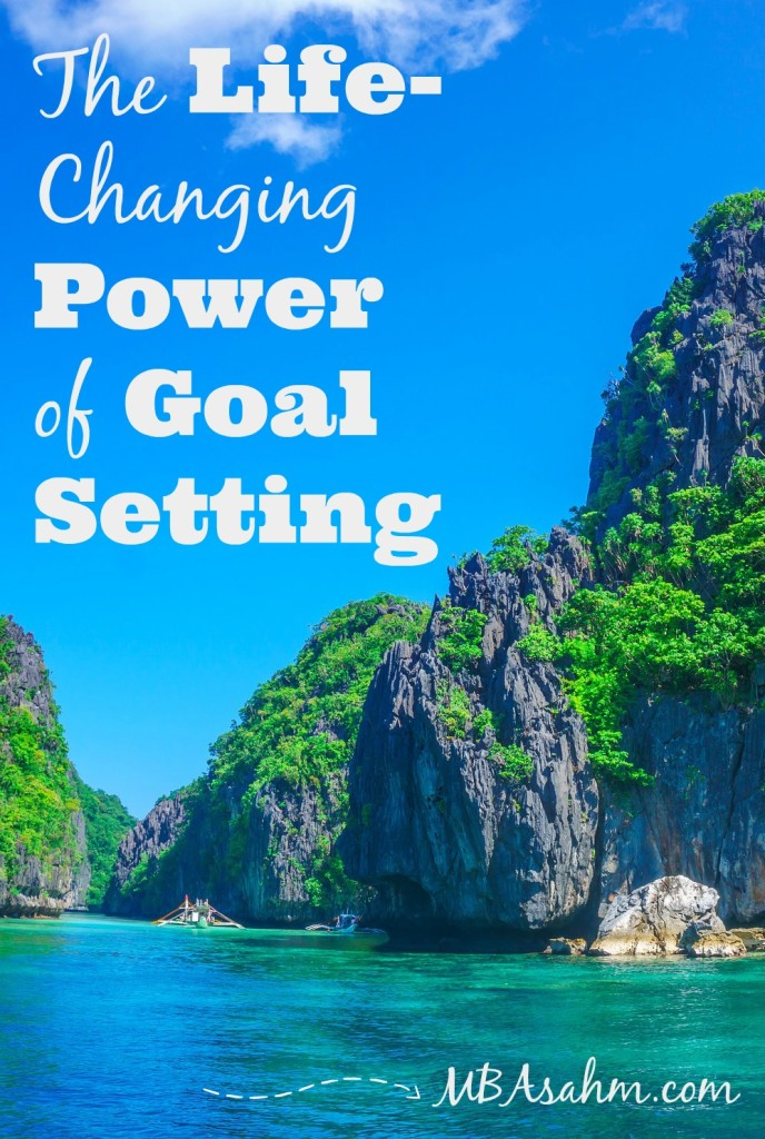 The Life-Changing Power of Goal Setting