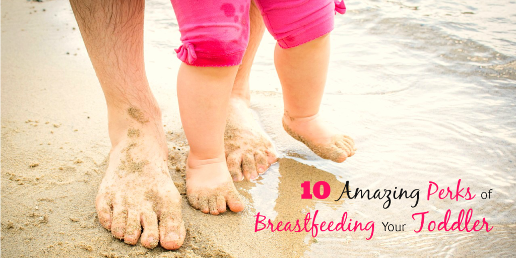 10 Amazing Perks of Breastfeeding Your Toddler