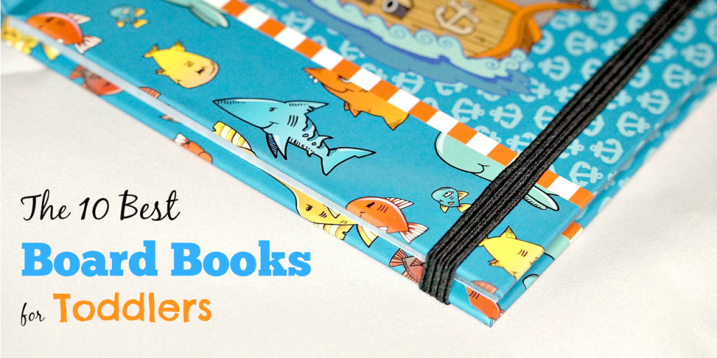 The 10 Best Board Books for Toddlers