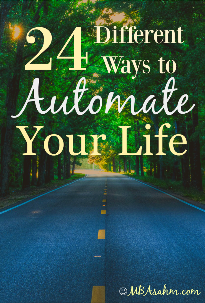 24 Different Ways to Automate Your Life