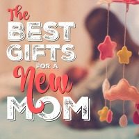 What to Get for a New Mom