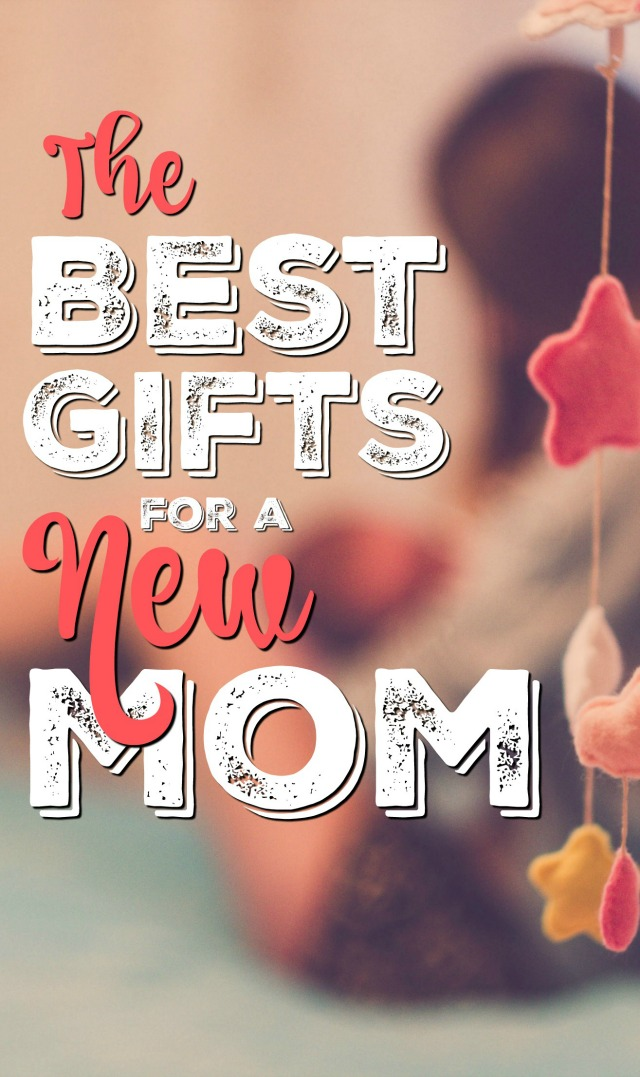 Gift Ideas for a New Mom - these gifts are exactly what you need if you're a new mom with a new little baby!