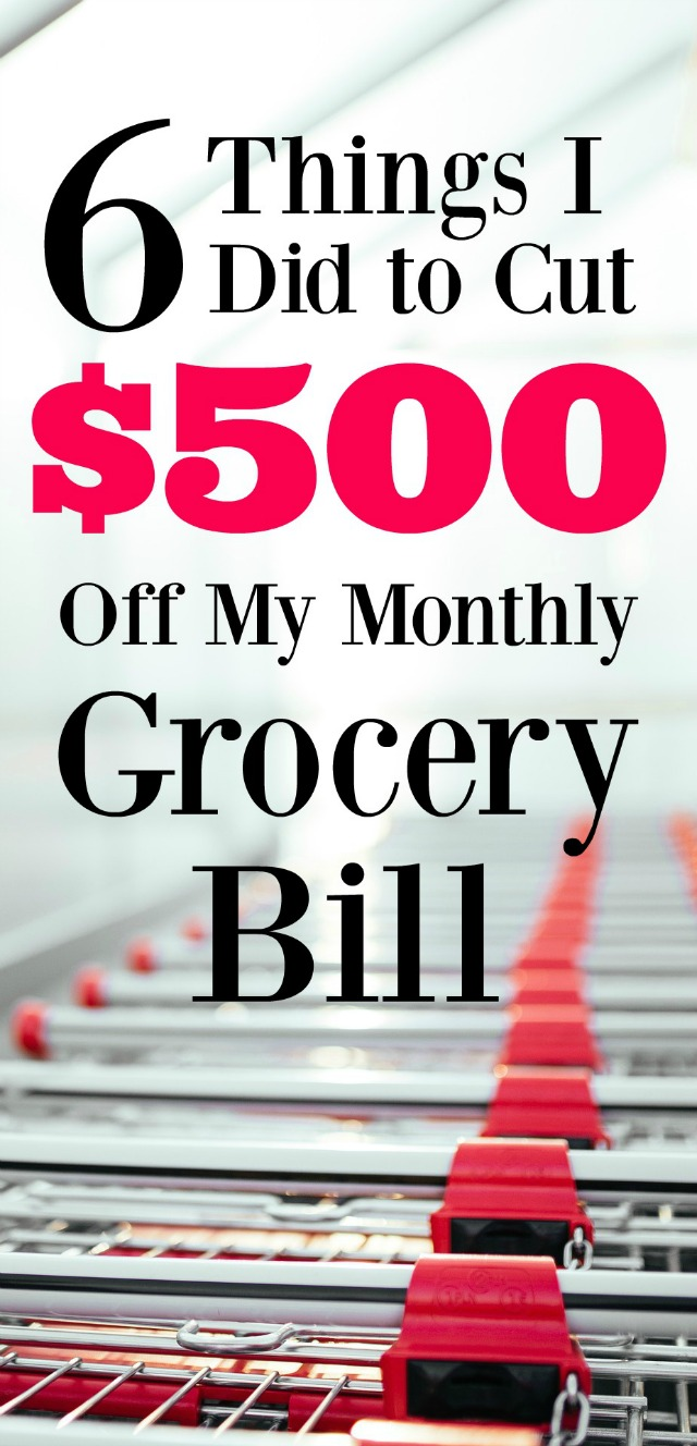 By using these 6 strategies, I was able to drastically reduce our grocery bill and save us over $500 a month!