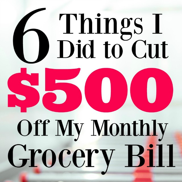 By using these 6 strategies, I was able to drastically cut our grocery bill and save us $500 a month.
