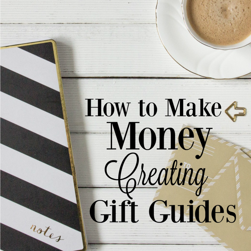 Creating gift guides are a great way to diversify your blogging income, but they're also easy to do for people without a blog! Here are my tips from years of creating great (and not so great) gift guides!