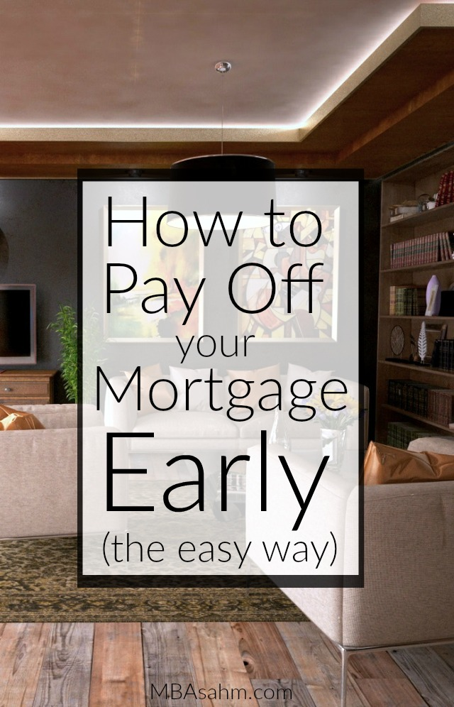 If you want to pay off your mortgage early, these are the first steps to take! Paying off the mortgage is a key ingredient in getting out of debt, so don't push it off!