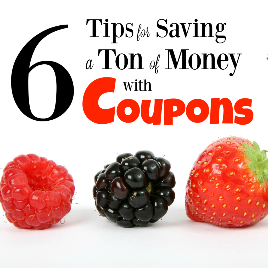 6 Tips To Save A Ton Of Money With Coupons
