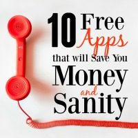 These must-have apps are all free but will save you tons of money (or just your sanity!). They're all worth the download.