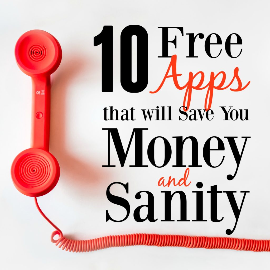 10 Free Apps that Will Save You Money & Sanity - MBA sahm