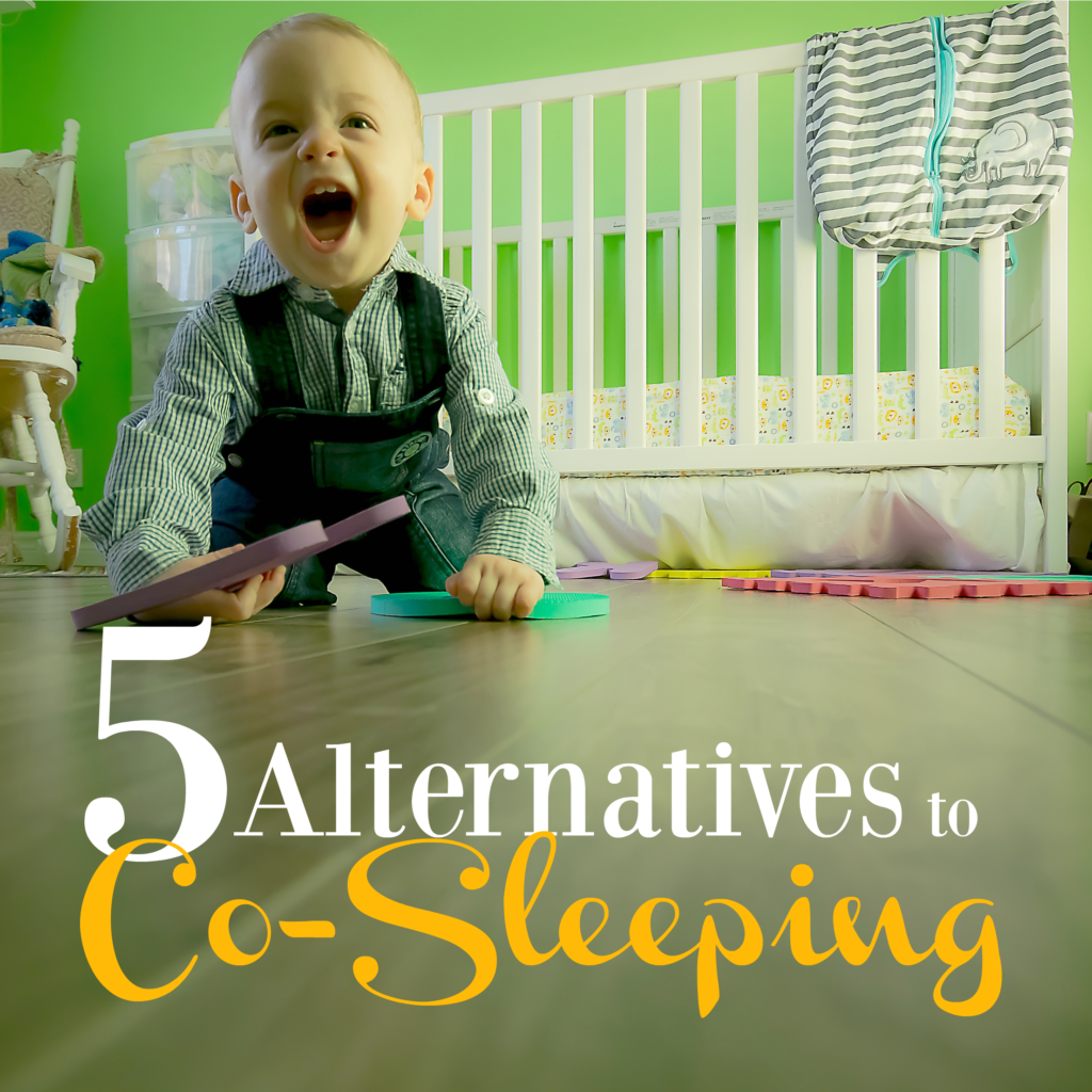 Alternatives to co-sleeping can give you peace of mind, while also giving your baby comfort. It's the best of both worlds!