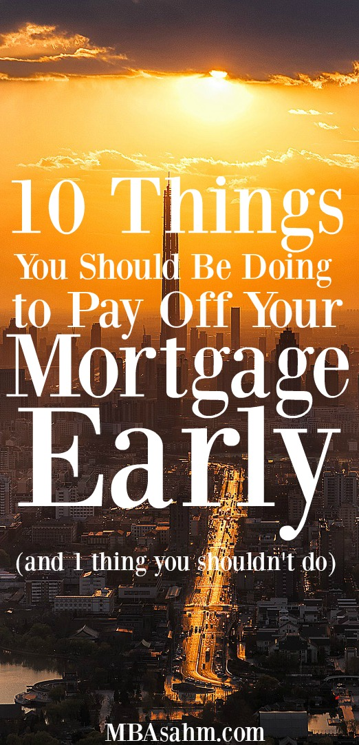 If you want to pay off the mortgage early and live debt-free, this is what you need to be doing!