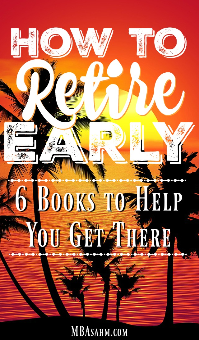 Early retirement is a dream most of us will eventually have and these inspirational books make it possible.