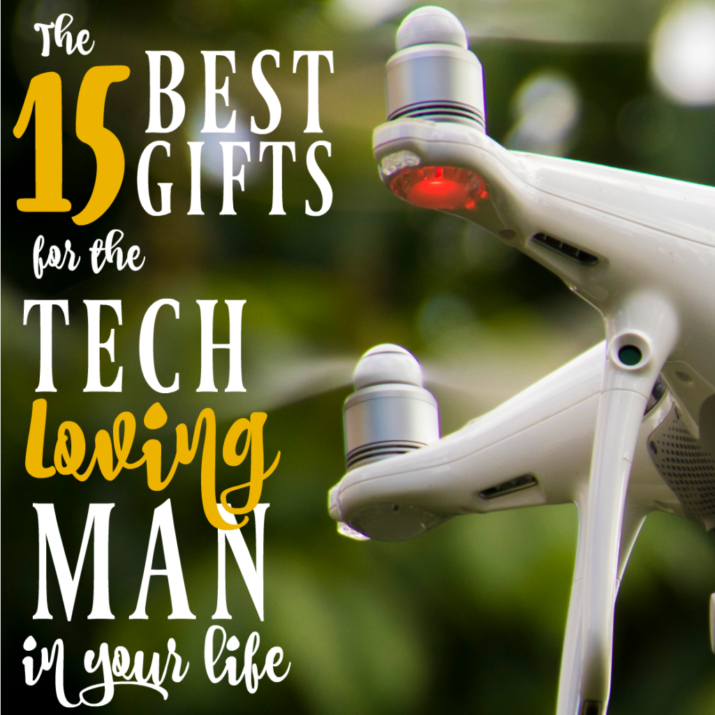 If you're on the hunt for cool tech gifts for men, this list is for you!