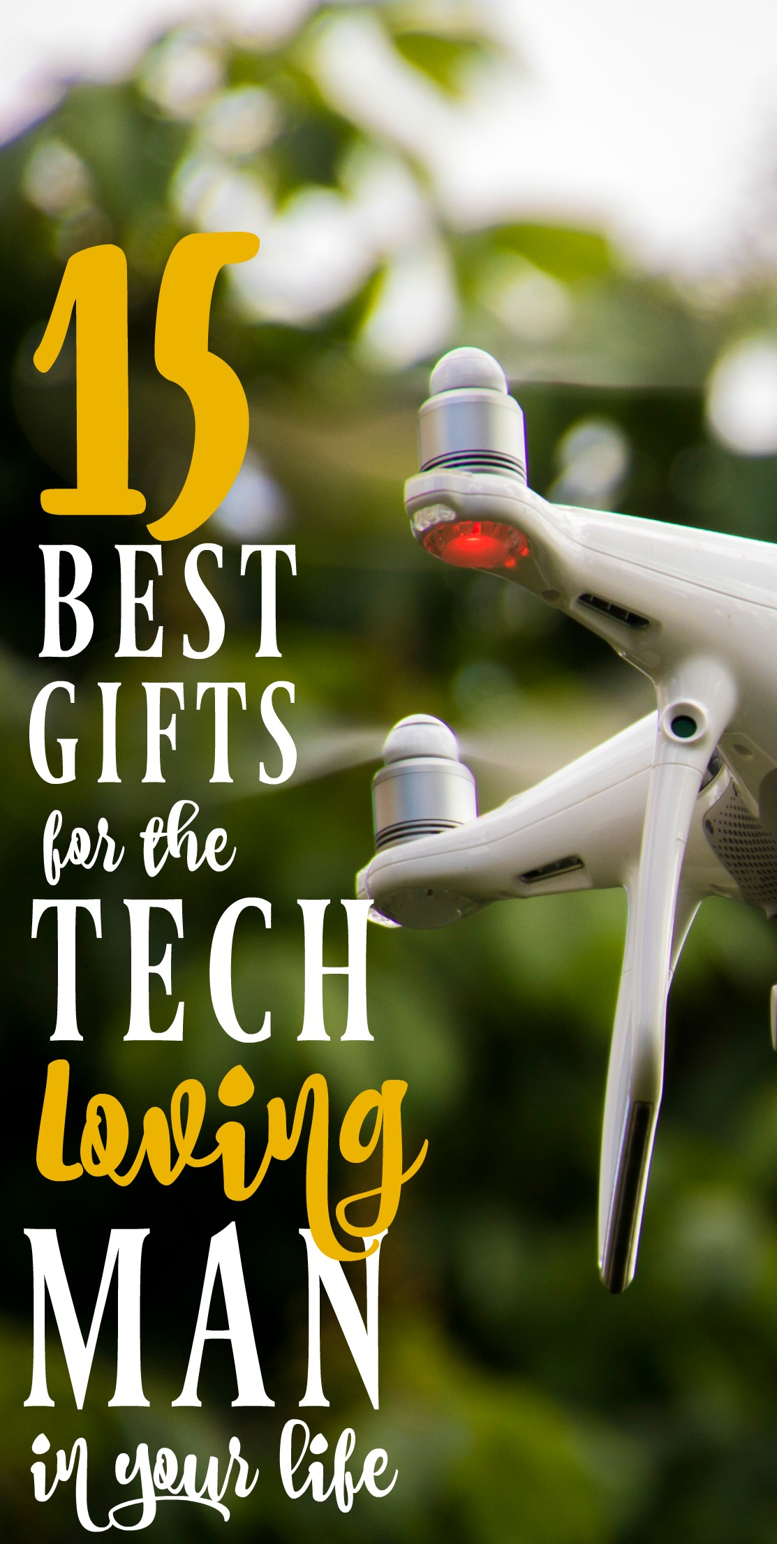These tech gift ideas for men are perfect if you don't know what to buy for the man in your life!