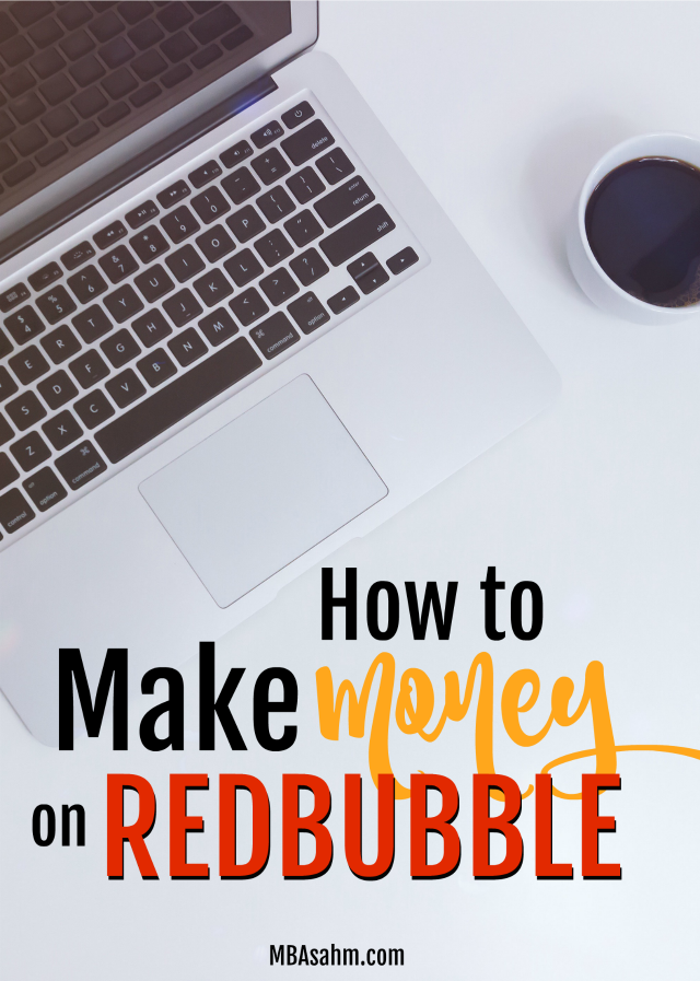 Making money on RedBubble is so easy especially if you're looking for a way to earn some money on the side with your photography or graphic design!  This post will help you get started. Good luck!