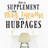 How to Supplement Your Blog Income with Hubpages