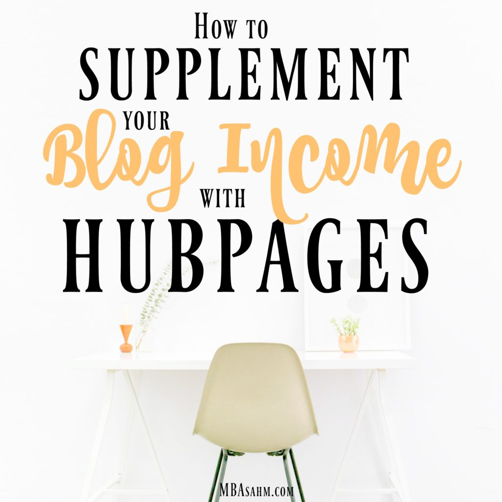 If you want to supplement your blog income, it's time to give Hubpages a try! I've been writing for them for years and love the freedom and extra money it gets me.