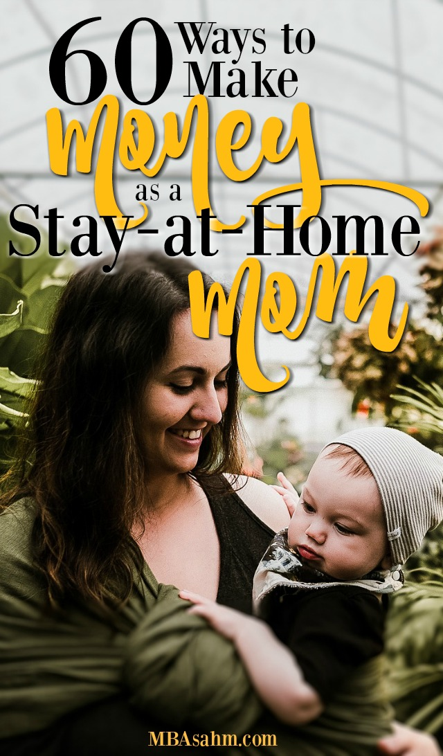 With 60 ways to make money as a stay-at-home mom, one of these is bound to be a perfect fit! Try out some of these ideas to see if you can find the perfect way to make money from home while still taking care of your kids.