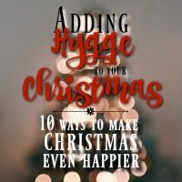 Adding Hygge to Christmas: 10 Ways to Make Christmas Even Happier