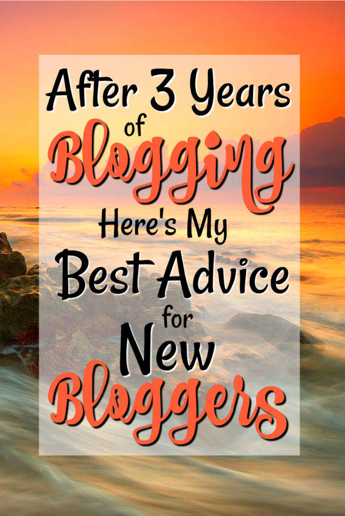 Here's some of my best advice for new bloggers after 3 years of blogging!