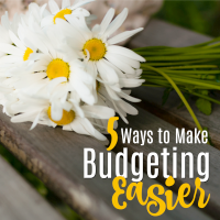 5 Tips to Make Budgeting Easier