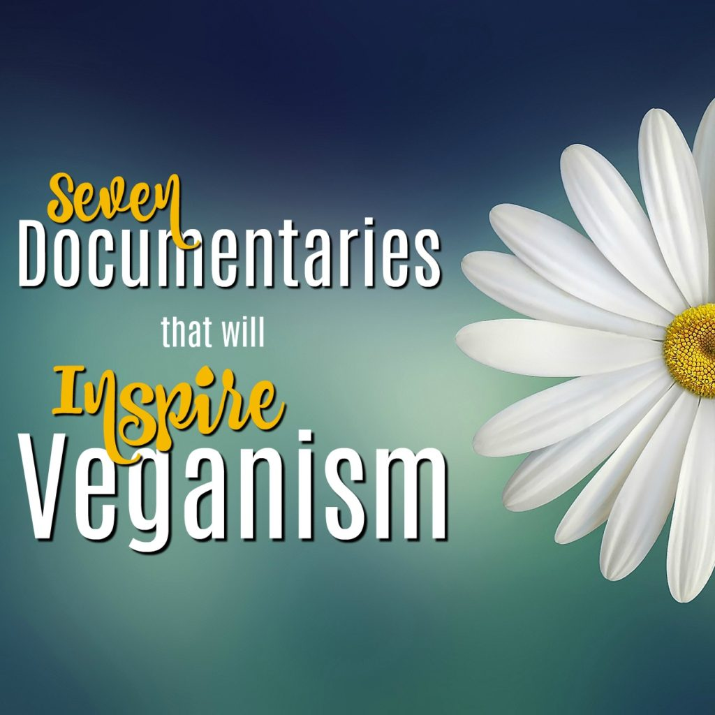 If you want to pursue healthy living, these vegan documentaries are the perfect way to start off the right diet!