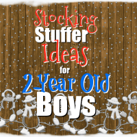 Stocking Stuffer Ideas for 2-Year Old Boys