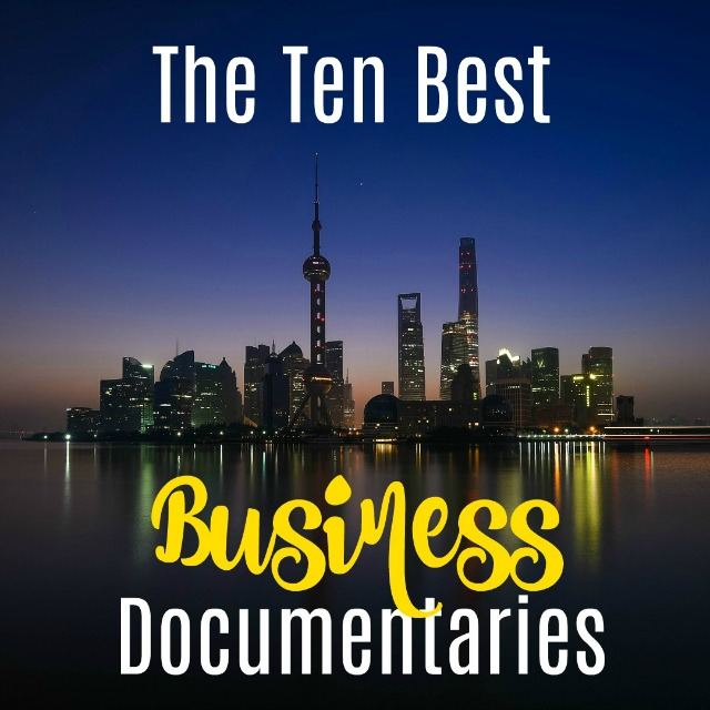 These business documentaries are sure to completely blow your mind! Sometimes reality really is crazier than fiction.