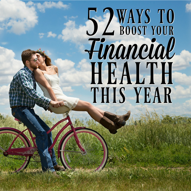 If you want to improve your finances, try making one smart move a week to boost your financial health and wellbeing. This list will give you all the ideas you need!