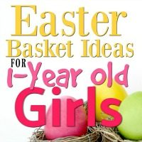 Easter Basket Ideas for 1-Year Old Girls
