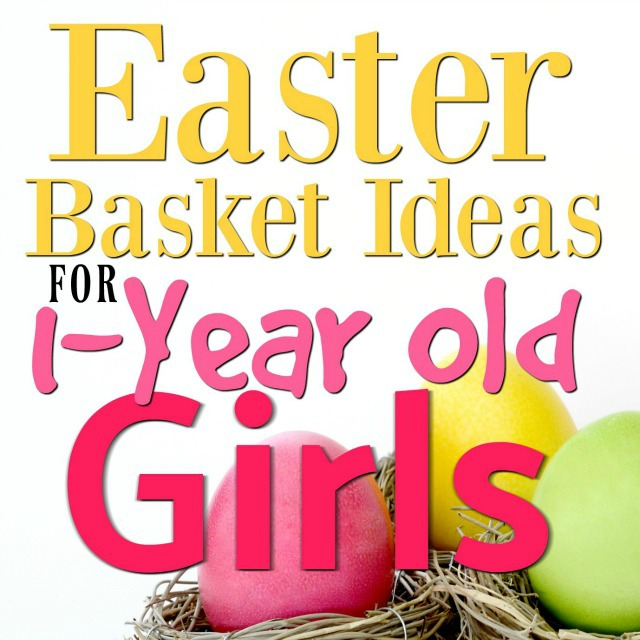 The best easter basket ideas for 1 year old girls mba sahm these easter basket ideas for 1 year old girls are sure to please your little negle Image collections