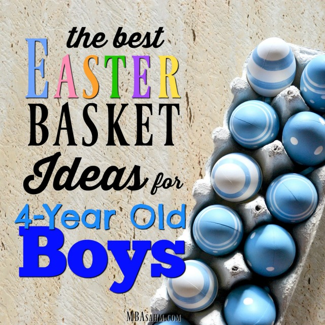 The best easter basket ideas for 4 year old boys mba sahm these are the best easter basket ideas for 4 year old boys that you can negle Image collections