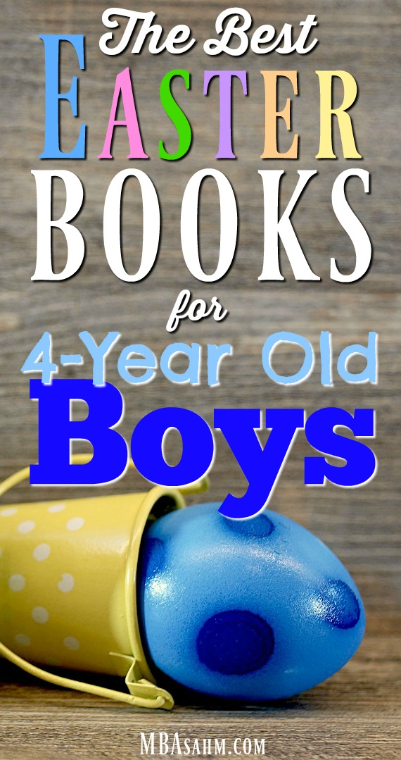 These Easter books for 4-year old boys are perfect Easter basket ideas or just a fun way to learn about the holiday!