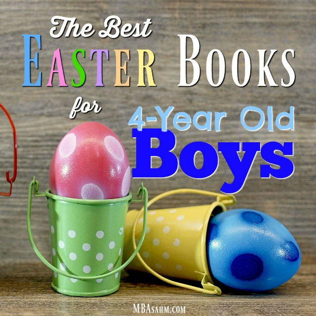 These Easter books for 4-year old boys are the best Easter basket ideas or just fun ways to learn about the holiday!