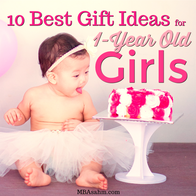 The Best Gift Ideas for 1-Year Old Girls - are you trying to figure out what to get a 1-year old girl? This list contains the best gifts for 1-year old girls, no matter what price range you're looking for.