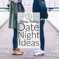 These ideas are better than free date nights...they'll actually make you money!