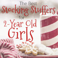 The Best Stocking Stuffer Ideas for 2-Year Old Girls