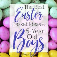 5-Year Old Boy Easter Basket Fillers