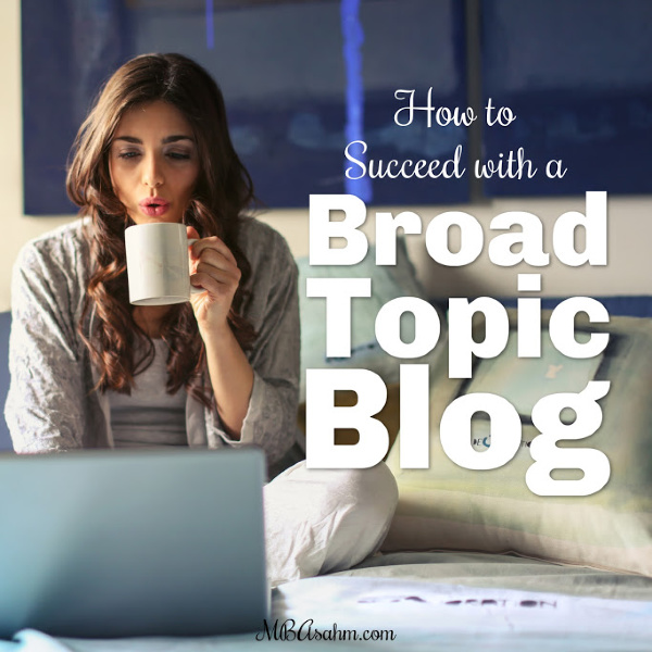 You don't need a strong niche to have a successful blog! There are a lot of advantages to having a broad topic mom blog, lifestyle blog, or really whatever you want...as long as it's high quality and you follow these strategies!