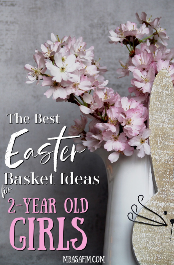 These Easter basket ideas for 2-year old girls will make your toddler so happy on Easter morning!