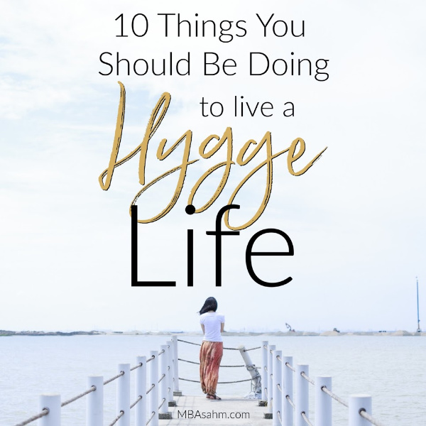 Bringing hygge into your life is a surefire way to relieve anxiety, love life more, and really appreciate the little things.  The best part is that it's really easy to make your life more hygge!  Here's how to get started.