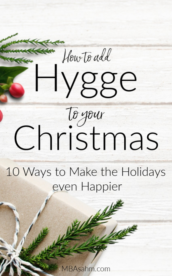 Celebrating a hygge Christmas is one of the best ways to make the holiday even happier.  Hygge is a great tradition to start adding to your Christmas and here are some of the best ways to start!