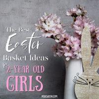 The Best Easter Basket Ideas for Toddler Girls